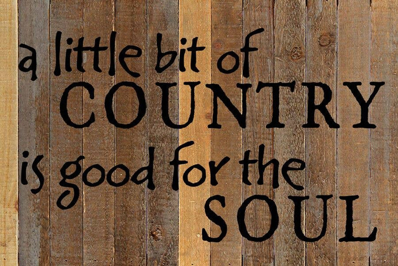 A Little Bit Country  Reclaimed Wood Wall Art