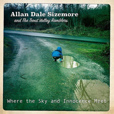 Allan Sizemore - Where the Sky and Innocence Meet – Original Music CD