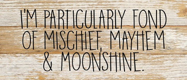 Moonshine & Mayhem