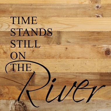 Time Stands still on the River