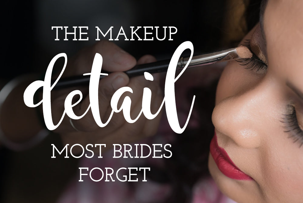 make up detail most brides forget