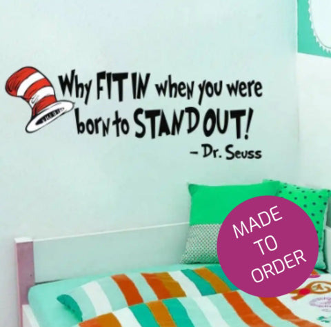 Born To Stand Out Wall Sticker