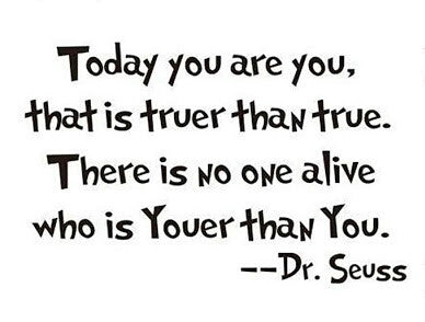 Dr seuss Today You Are You 2