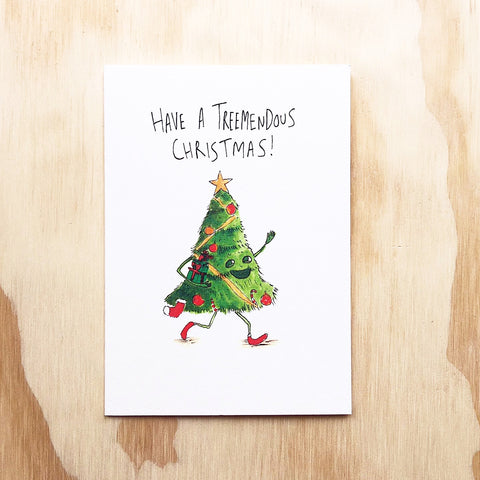 Have a Treemendous Christmas - Well Drawn