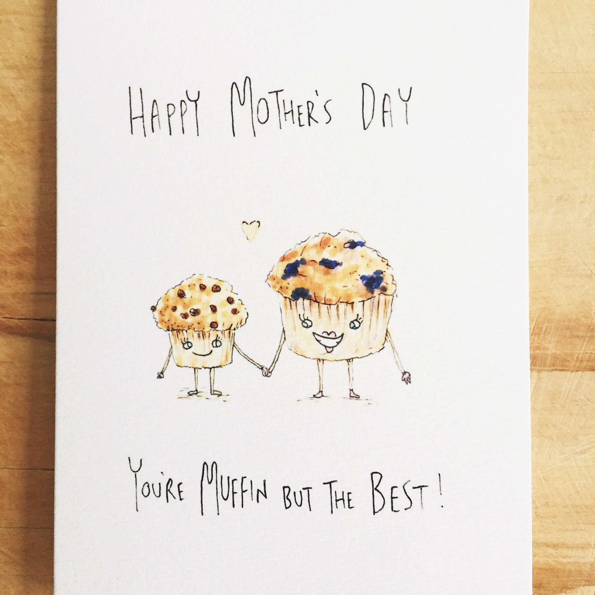 Happy Mother's Day, You're Muffin But The Best - Well Drawn