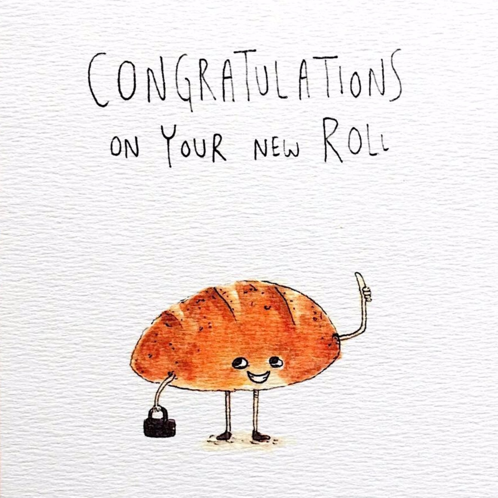 Congratulations On Your New Roll - Well Drawn