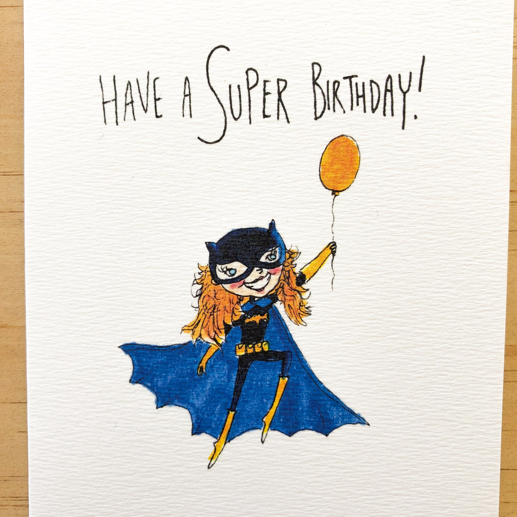 Have a Super Birthday - Well Drawn