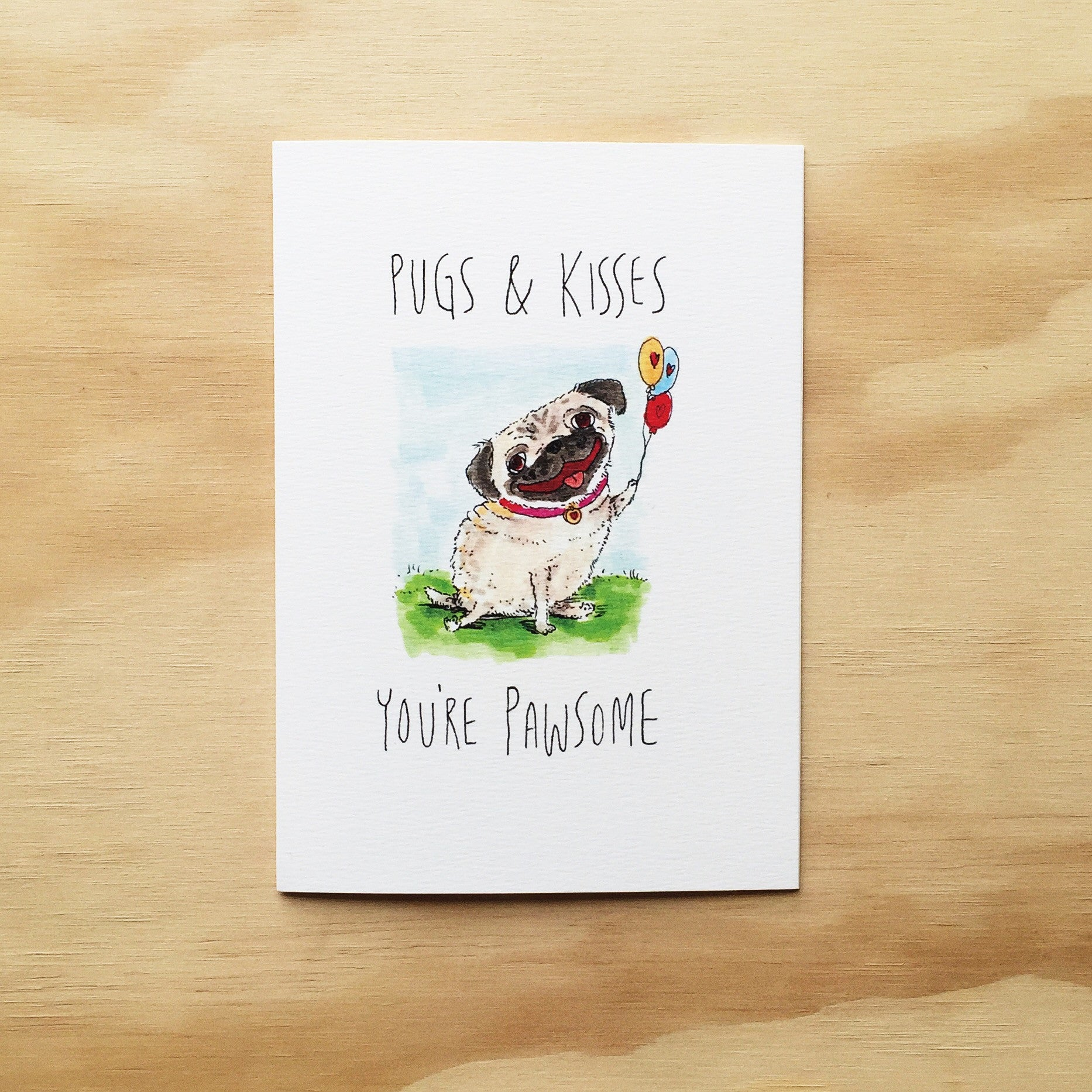 Pugs and Kisses, You're Pawsome - Well Drawn