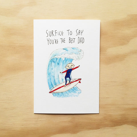 Surfice to Say, You're The Best Dad - Well Drawn