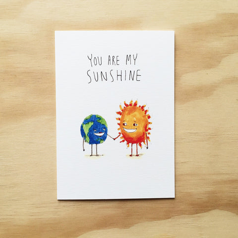 You Are My Sunshine - Well Drawn
