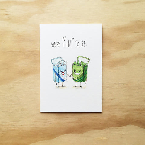 We're Mint To Be - Well Drawn