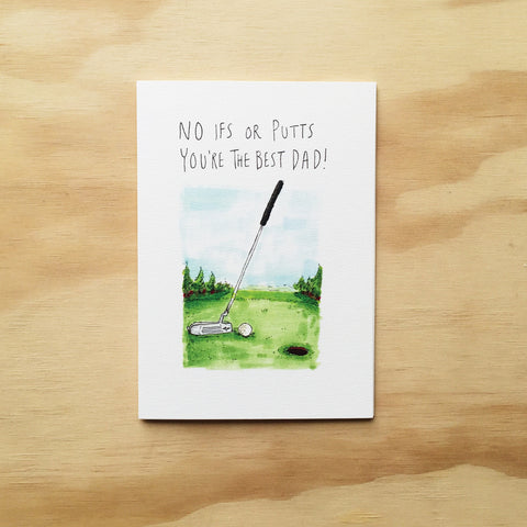 No Ifs or Putts, You're The Best Dad - Well Drawn