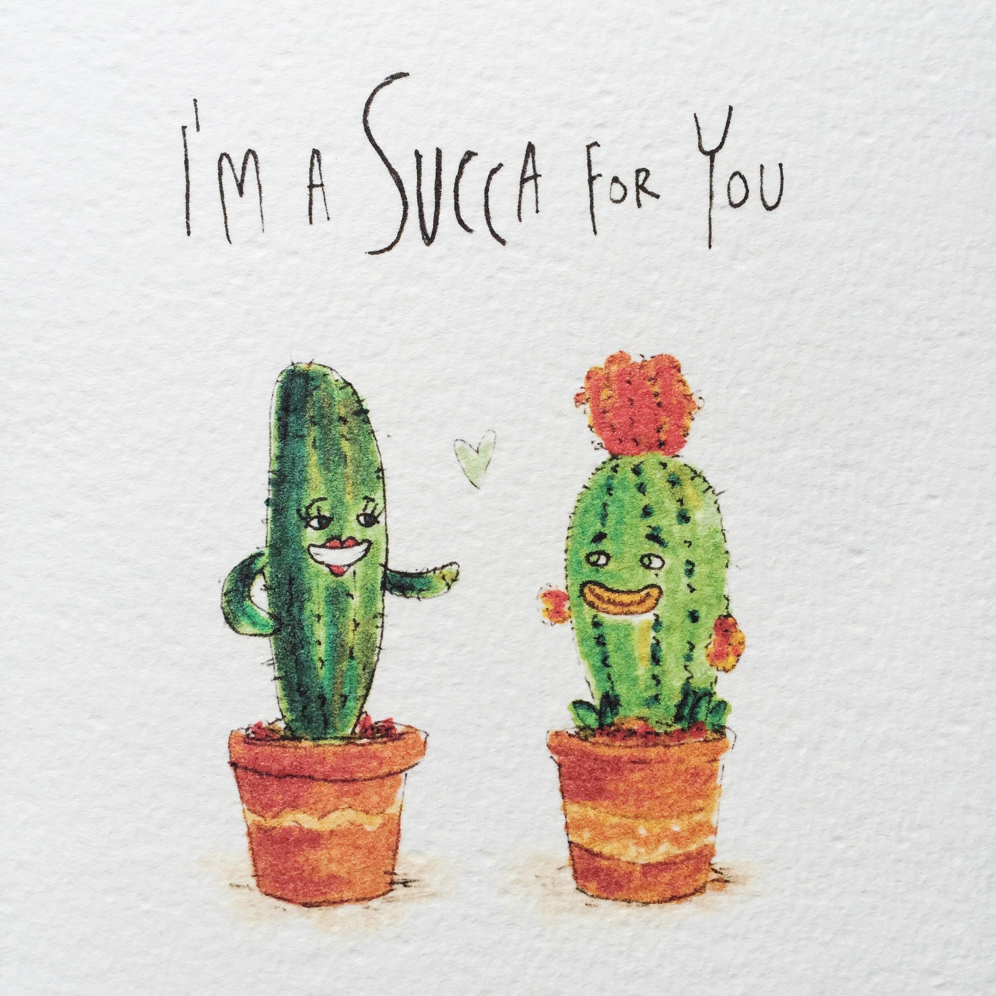I'm a Succa For You - Well Drawn