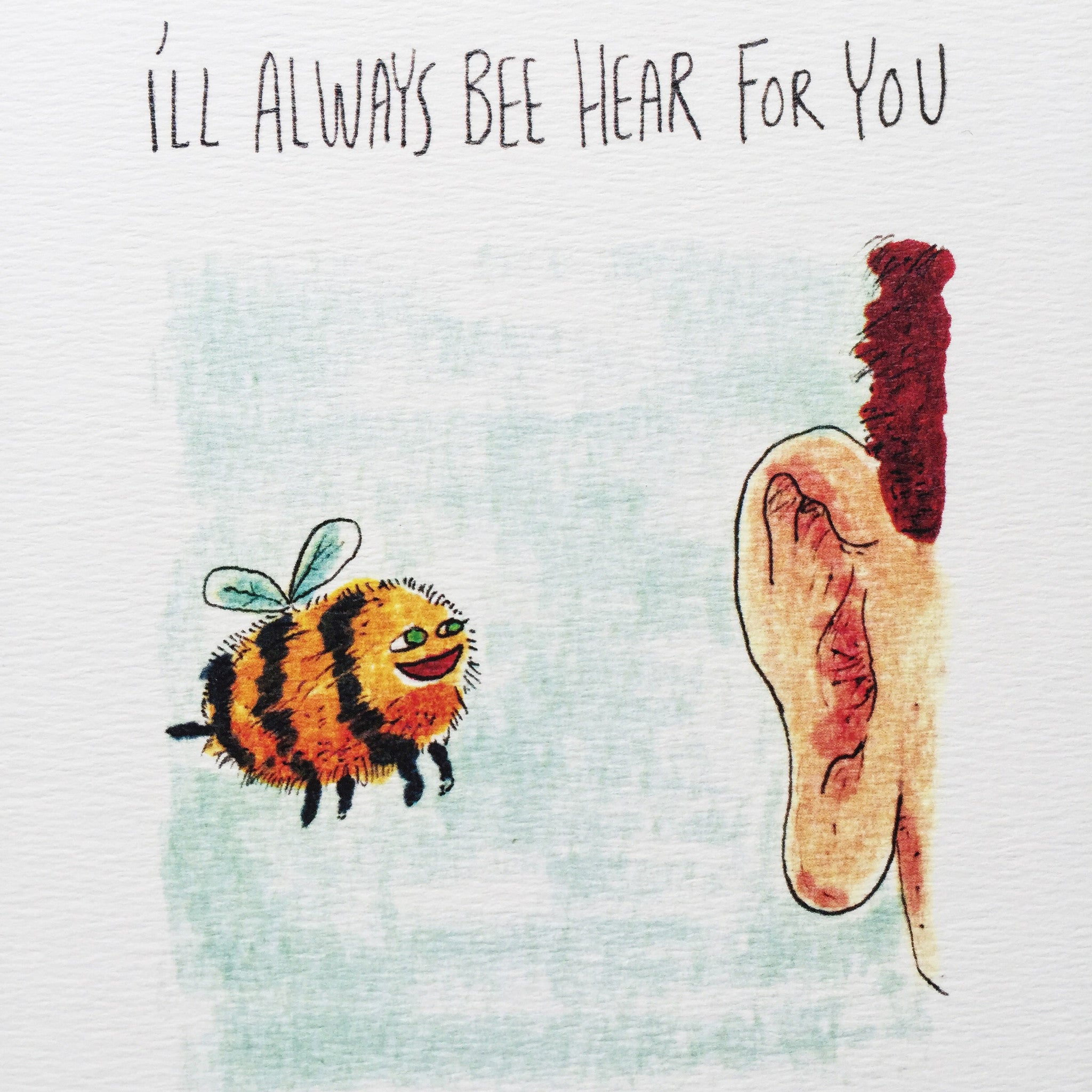 I'll Always Bee Hear For You - Well Drawn