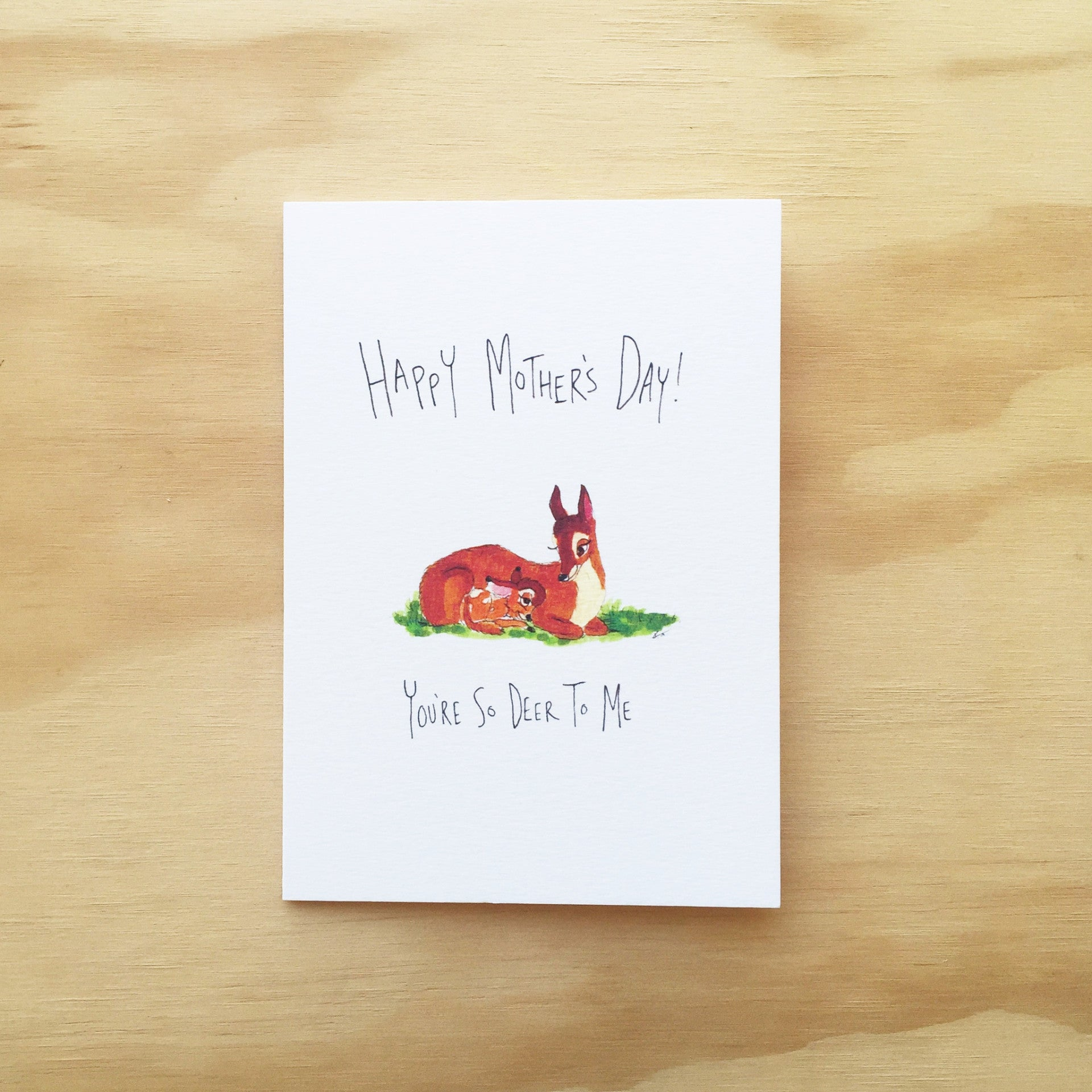 Happy Mother's Day, You're So Deer To Me - Well Drawn