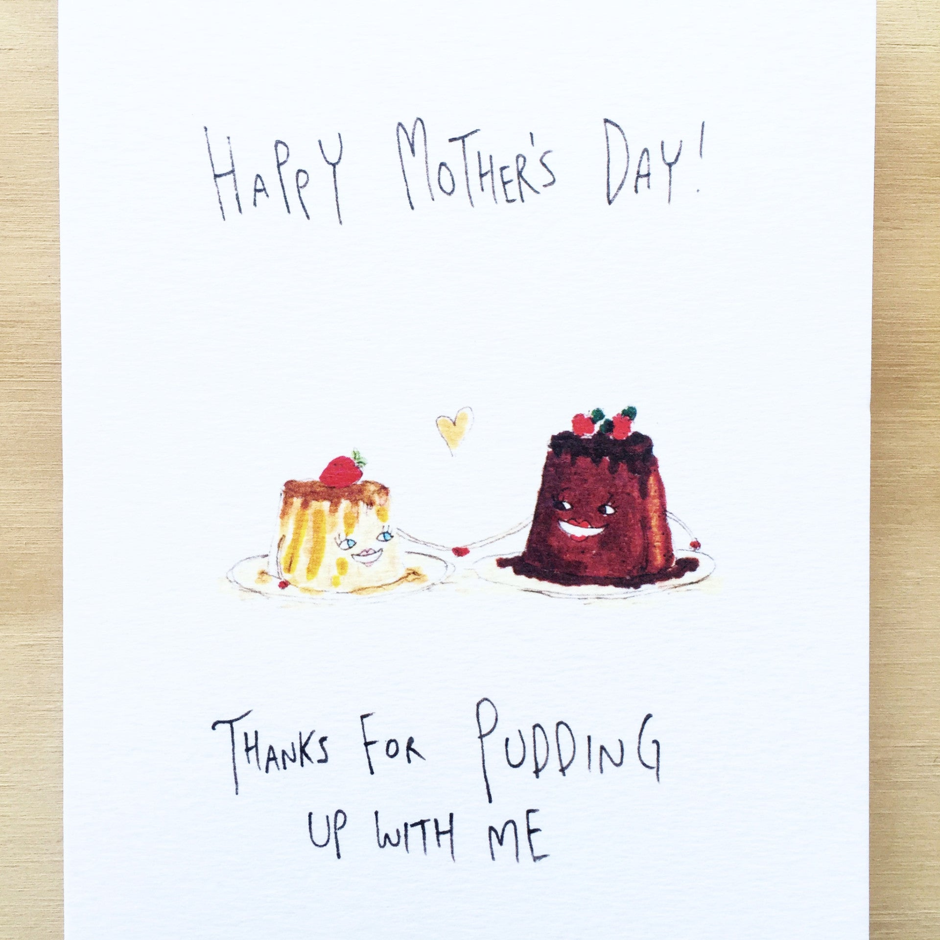 Happy Mother's Day, Thanks For Pudding Up With Me - Well Drawn