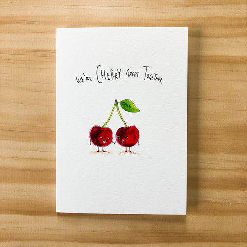 We're Cherry Great Together - Well Drawn