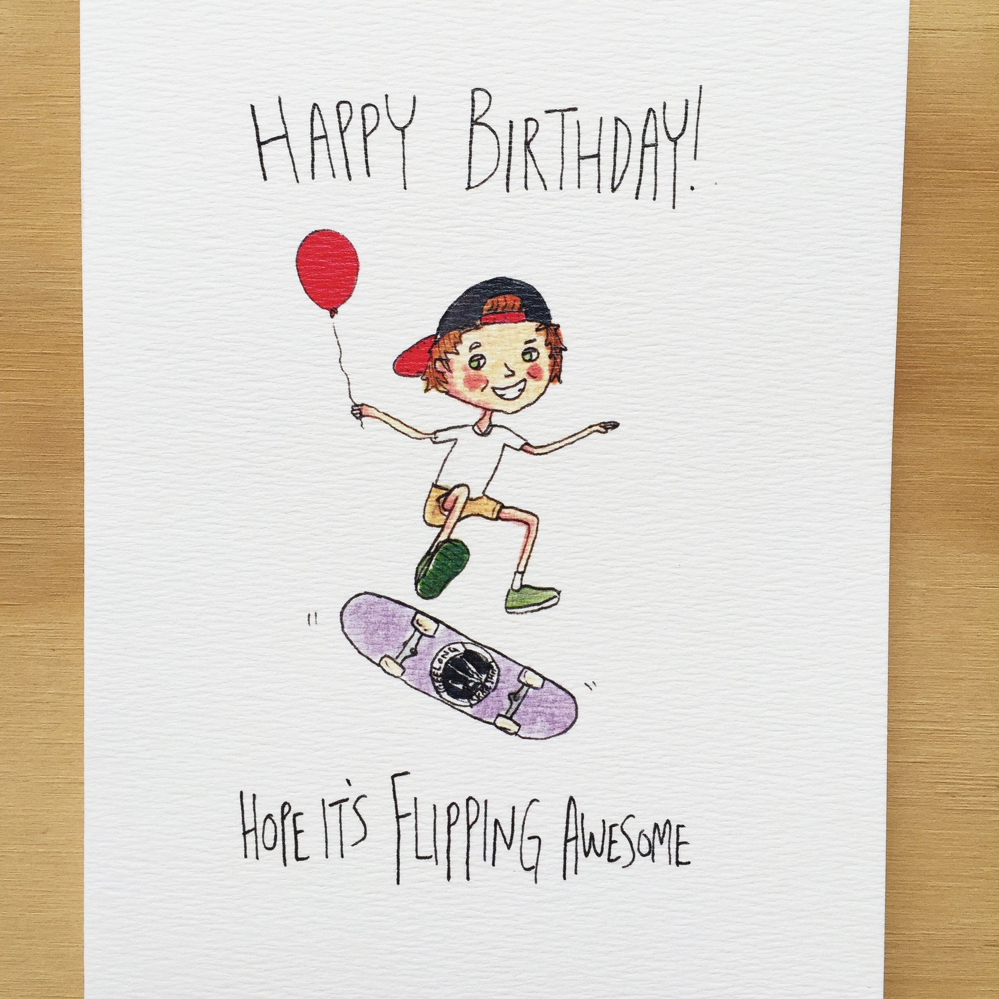 Happy Birthday, Hope it's Flipping Awesome - Well Drawn