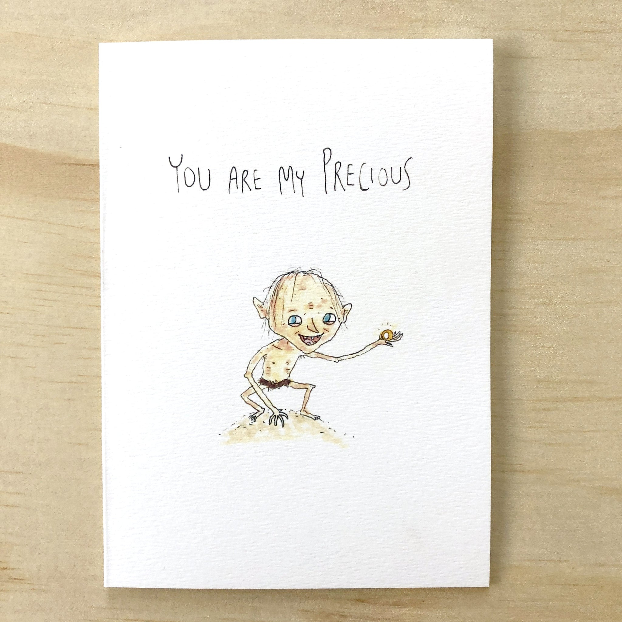 You Are My Precious - Well Drawn