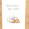 Hop You Have a Happy Easter - Well Drawn
