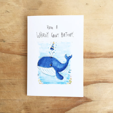 Have a Whaley Great Birthday - Well Drawn