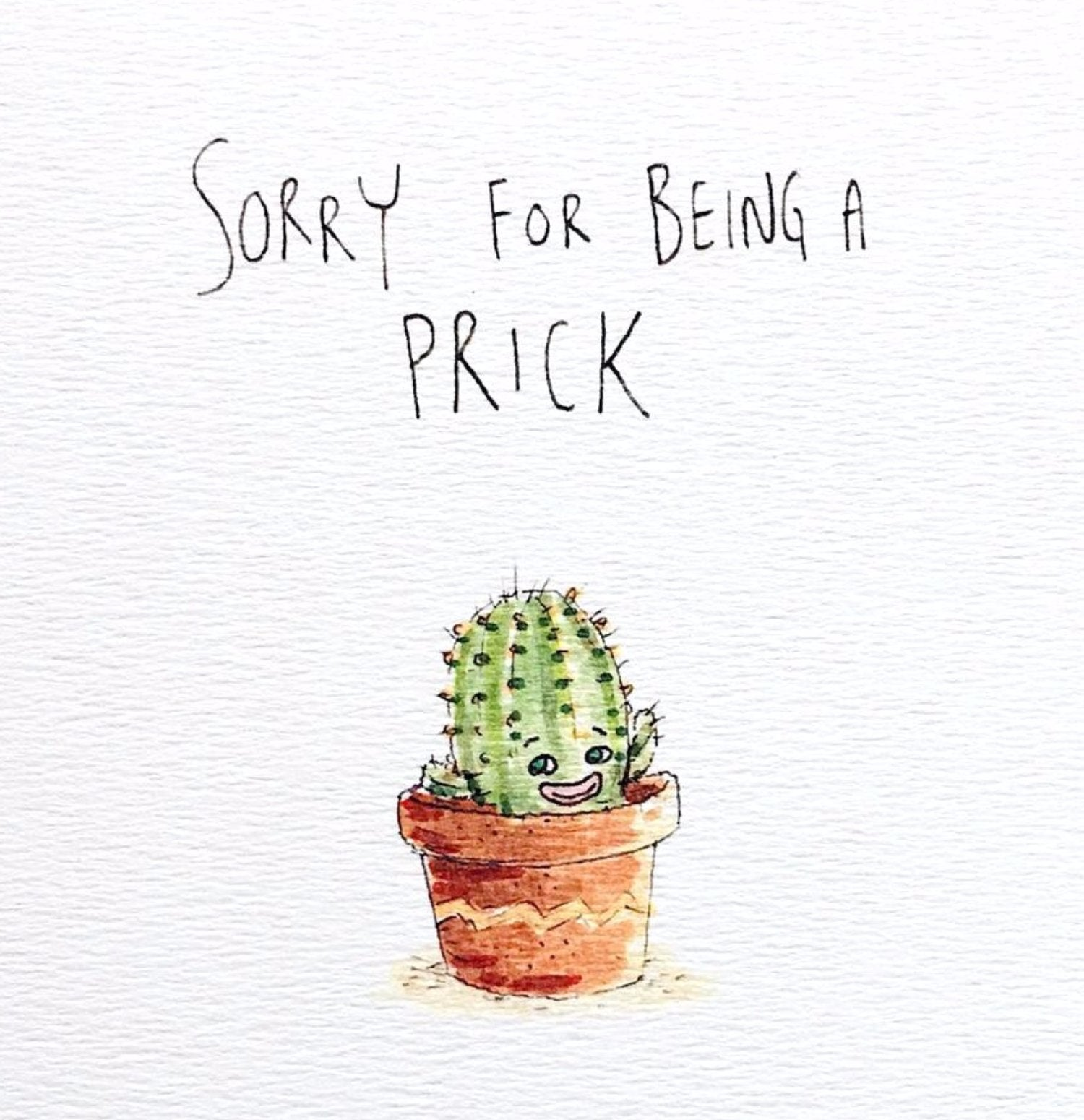 Sorry For Being A Prick - Well Drawn
