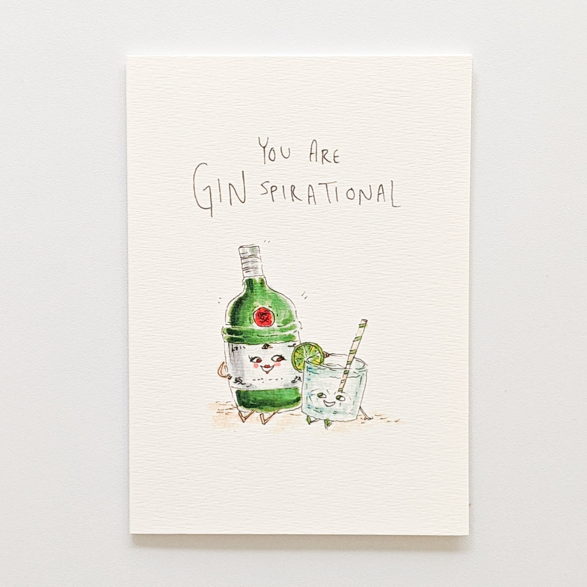 You Are Ginspirational - Well Drawn