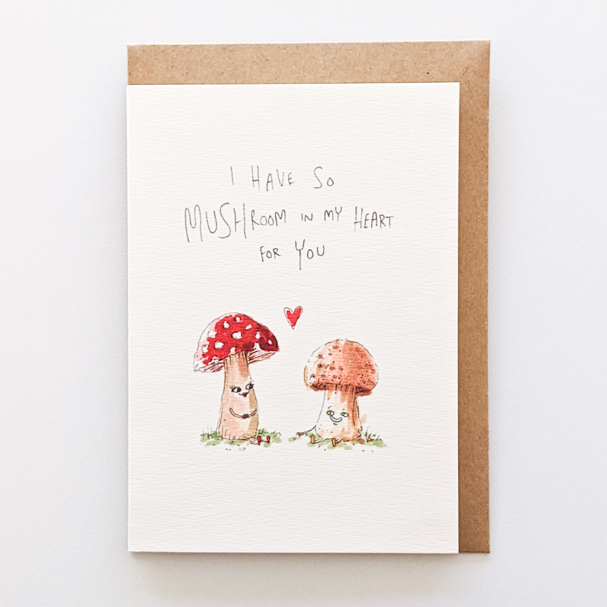 I Have So Mushroom In My Heart For You - Well Drawn