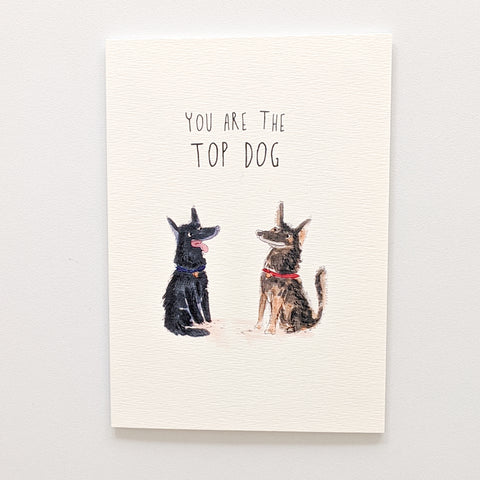 You Are The Top Dog