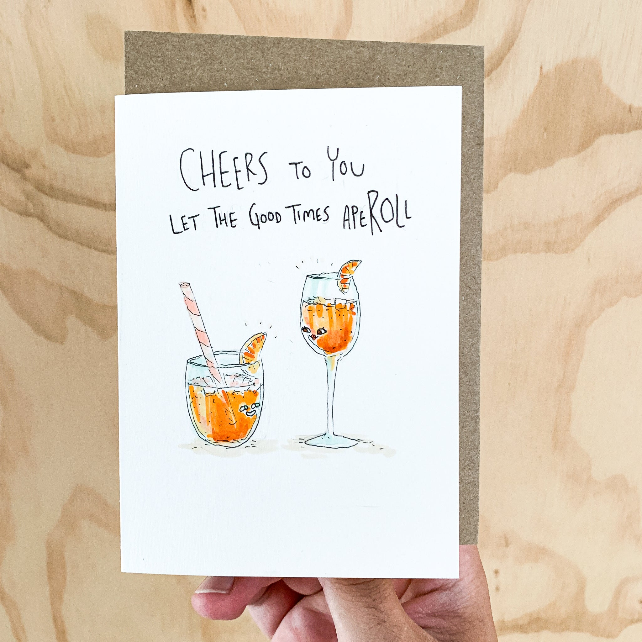 Cheers To You, Let The Good Times Aperoll - Well Drawn