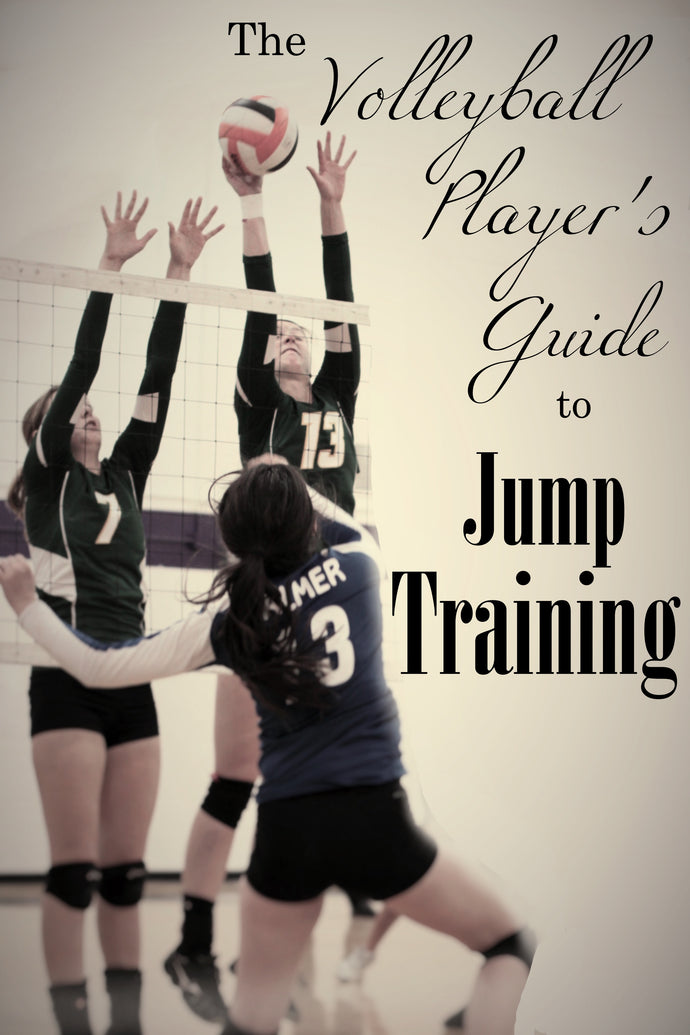 How to Increase Your Vertical Jump with Volleyball Workouts - The Dig Episode 002