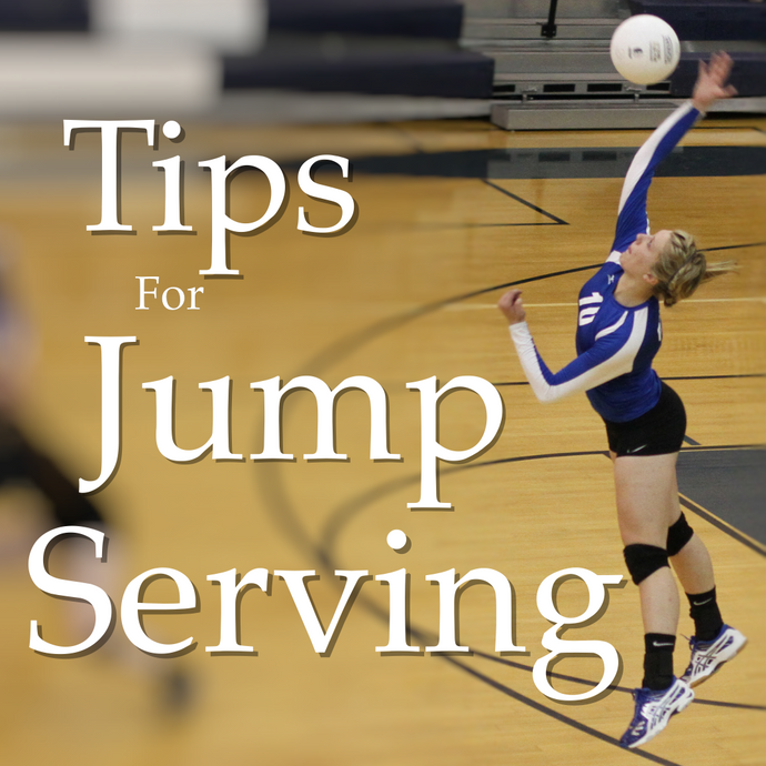 Jump Serving Tips - The Dig