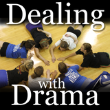 dealing with drama podcast episode