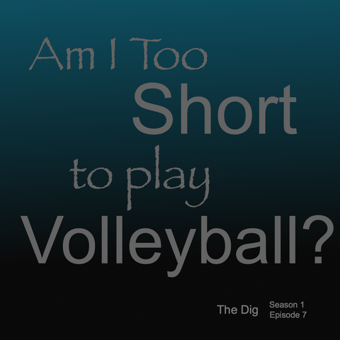 too short to play volleyball
