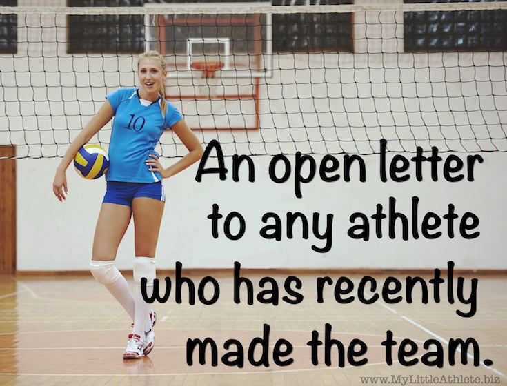 An open letter to any athlete who has recently made the team.