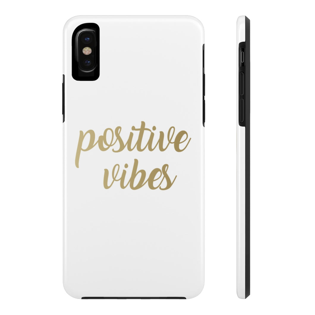 Positive Vibes Gold Foil Phone Case