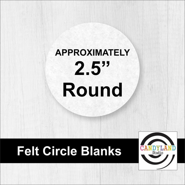 Circle Felt Blanks - NO HOLES
