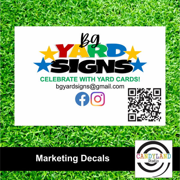 BG Yard Signs Marketing Decals