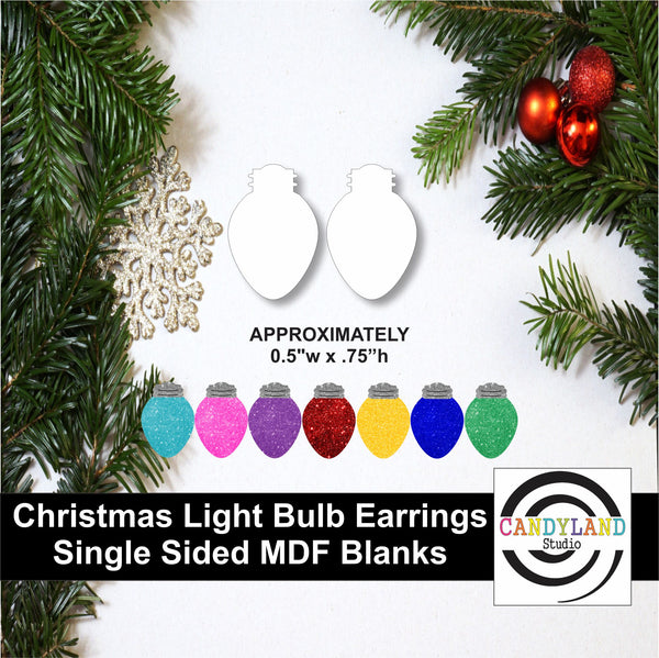 Christmas Light Bulb Earring Blanks - Single Sided MDF
