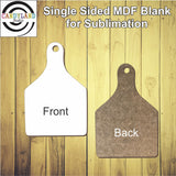 Cow Tag MDF Blanks - Single Sided