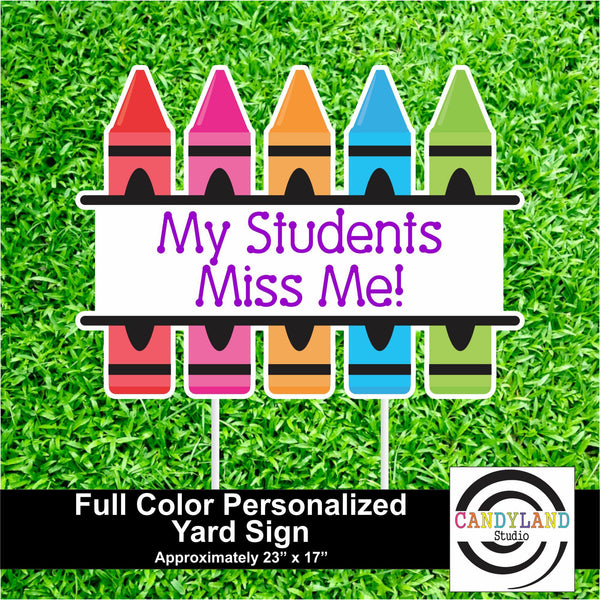 Colorful Crayon Yard Sign