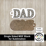 DAD MDF Keychain Blank - Single Sided