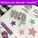 "Stickers are already ""weeded"""