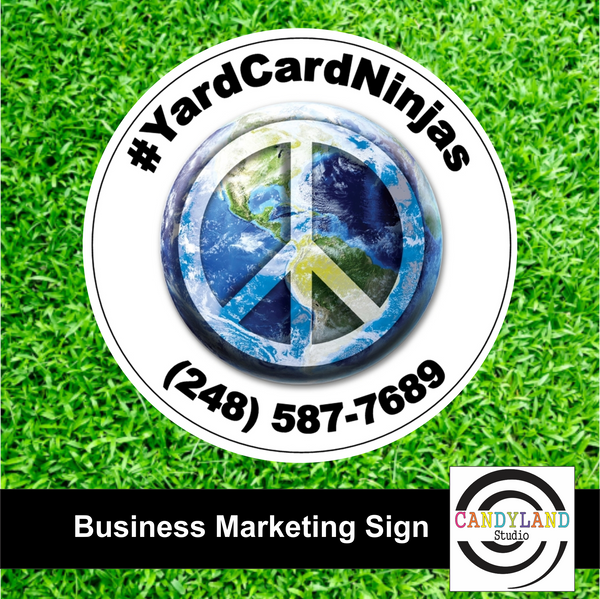 Yard Card Ninjas Circle Marketing Sign