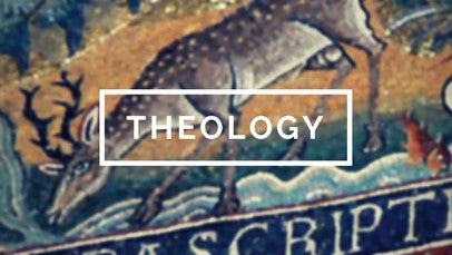 Patristic, Medieval, and Modern Theology