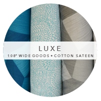 "Luxe 108"" Wide Collection"