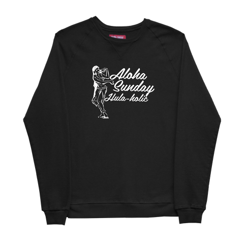 ALOHA SUNDAY HULA HOLIC SWEAT SHIRT