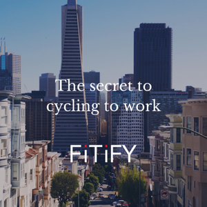 Secret to Cycling to work!