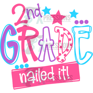 2nd Grade Nailed It Girl - 3T Xpressions