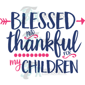blessed and thankful for - 3T Xpressions